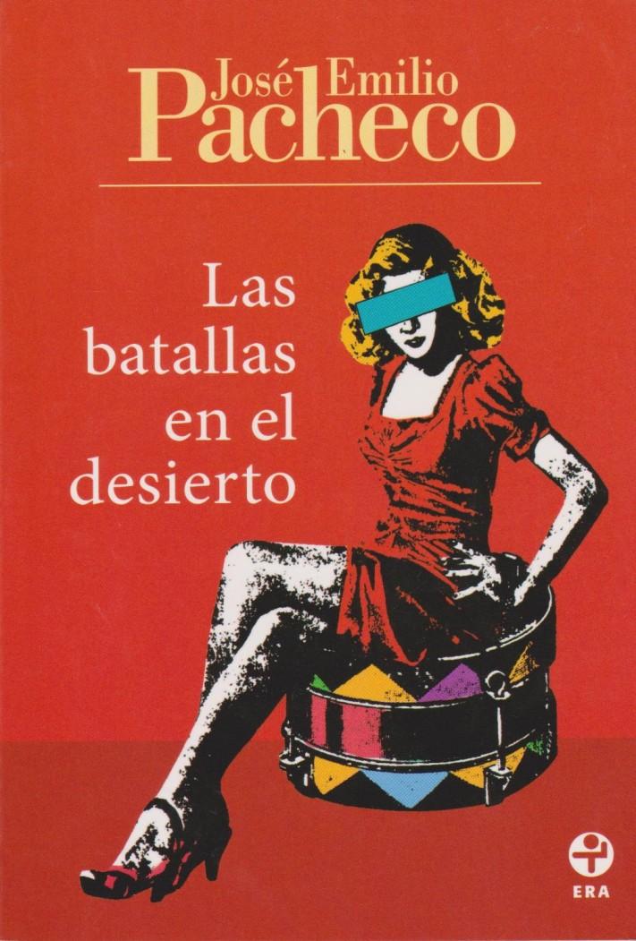 BatallasEnElDesierto_José Emilio Pacheco