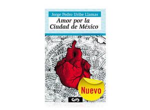 Amor por la ciudad de mexico
