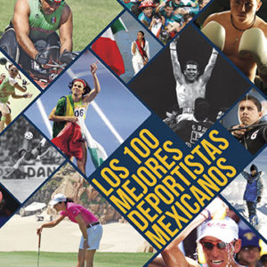 100 deportistas mexicanos